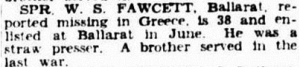 1941 Australian newspaper reports Bill Fawcett one of the missing soldiers in Greece