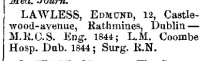 Dr Edmund Lawless of 12 Castle-wood avenue, Dublin with accreditation and service history from the Medico-pyschology journal 1868.