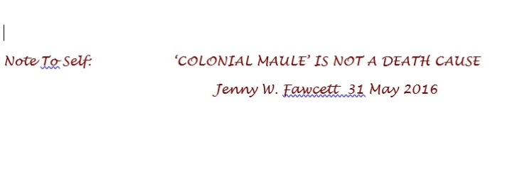 Colonial Maule is not a death cause